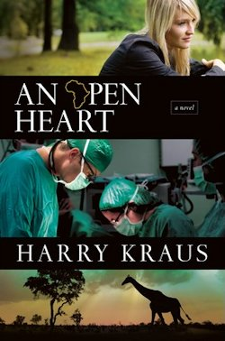 An Open Heart by Harry Kraus