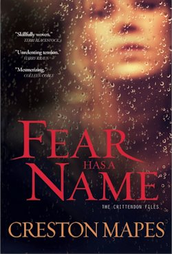 Fear Has a Name by Creston Mapes