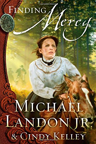 Finding Mercy by Michael Landon Jr & Cindy Kelley