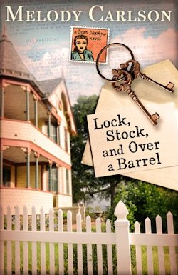 Lock, Stock and Over a Barrel by Melody Carlson